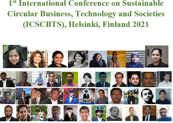 1st International Conference on Sustainable Circular Business, Technology and Societies (ICSCBTS), Helsinki, Finland 2021